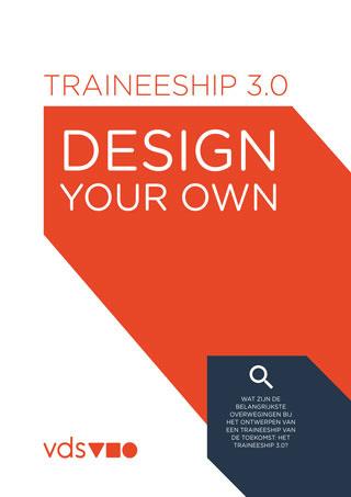 Vds training consultants whitepaper traineeship 3.0 design your own